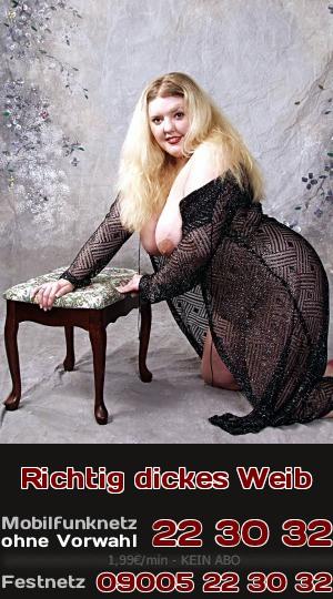 Telefonsex mit richtig dicker Frau